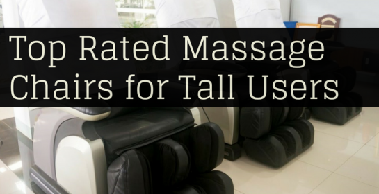 Best Massage Chairs for Tall Person   2019 Review